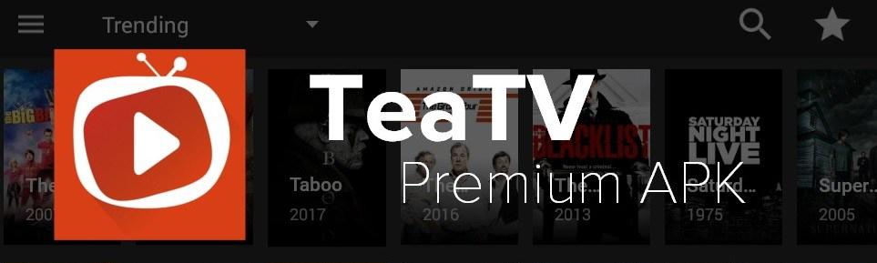 Tea TV Ad Free APK Download Free for Android {Latest} – TeaTV APK
